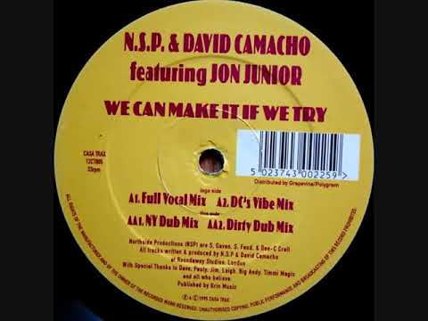 N.S.P. & David Camacho - We Can Make It If We Try (NY Dub Mix)