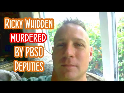 Ricky Whidden MURDERED by PBSO K9 Deputy Justin Rigney