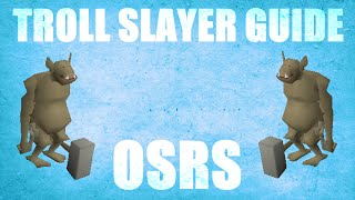 Troll Slayer Guide 2007 Location / Loots Oldschool Runescape (OSRS)