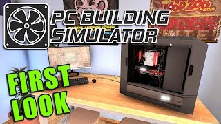 PC BUILDING SIMULATOR | FIRST LOOK GAMEPLAY