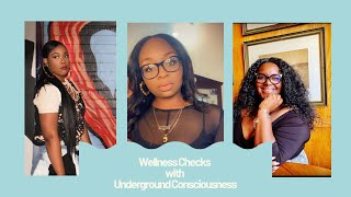 Wellness Checks with UGC Episode 1,Part 1 Ft. Jourdinae Shaw and Felicia Bradley