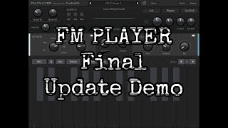 FM PLAYER 🎹 Final Update Demo - Available For FREE Now