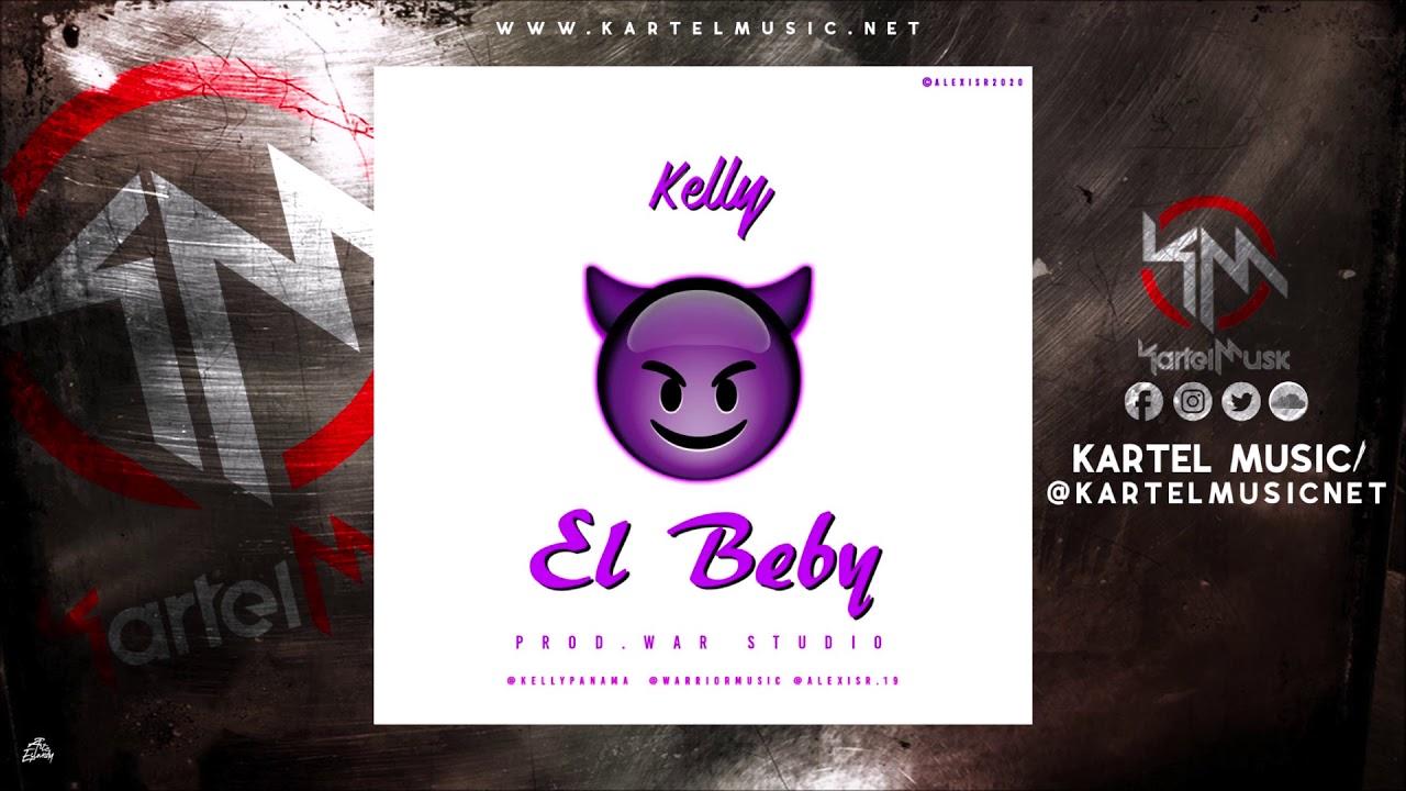 Kelly - El Beby (Audio Oficial)