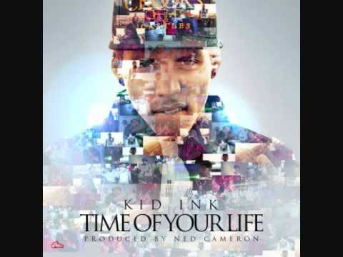 Kid InkTime Of Your Life Instrumental With Hook