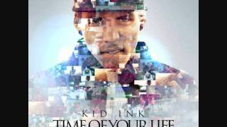 Kid Ink-Time Of Your Life Instrumental With Hook