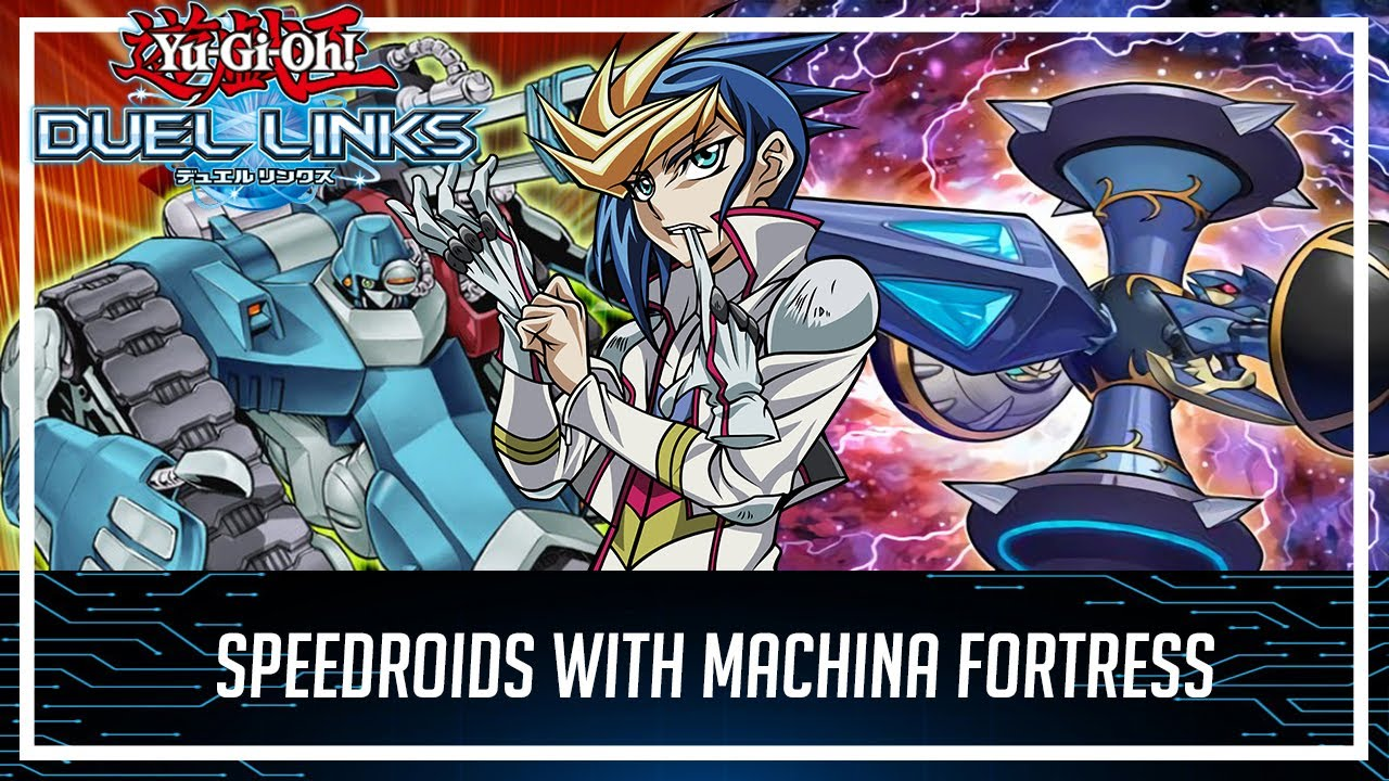 SPEEDROID WITH MACHINA FORTRESS Fast to Synchro Summon!? [Yu-Gi-Oh! Duel Links]