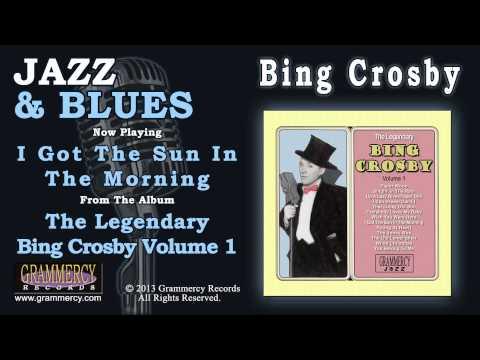 Клип Bing Crosby - I Got The Sun In The Morning
