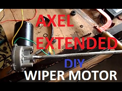 How To Extend The Axel Of A Windshield Wiper Motor Diy 2017 You