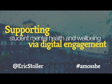 Supporting student mental health and wellbeing via digital engagement