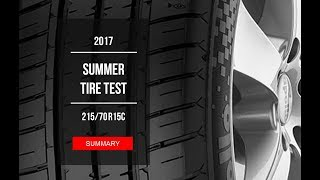 2017 Summer Tire Test Results | 215/70 R15С