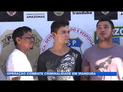 Operação combate criminalidade em iranduba