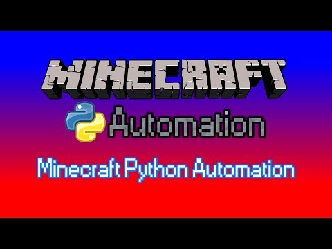 [Minecraft Python Automation] - Ep 1 - Simple AFK Script
