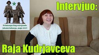 Intervjuo: Raja Kudrjavceva