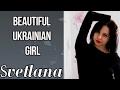 Svetlana is a single Ukrainian girl who looking for love