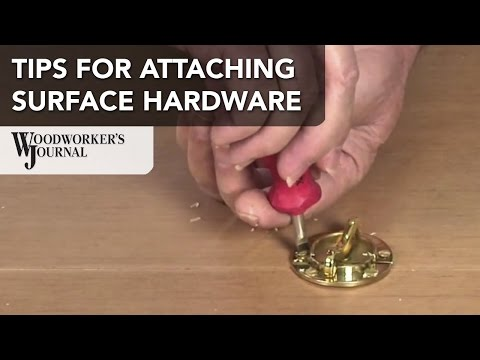 TIps for Installing Surface Mounted Hardware