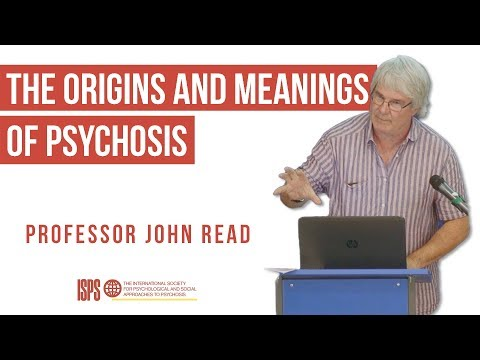 John Read: The Origins And Meanings Of Psychosis