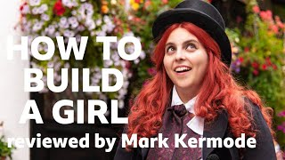 How To Build A Girl reviewed by Mark Kermode