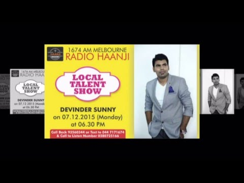 Talk back interview with Local Talented Singer Devinder Sunny - Radio Haanji 1674AM