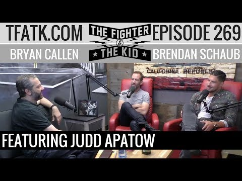The Fighter and The Kid - Episode 269: Judd Apatow