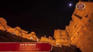 Aye Ri Pawan | Mangal Mishra