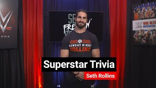 How well do you know Seth Rollins?: Superstar Trivia
