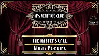 Marty Robbins - The Masters Call