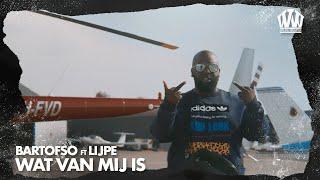 Bartofso ft. Lijpe - Wat Van Mij Is  (Prod. IliassOpDeBeat)