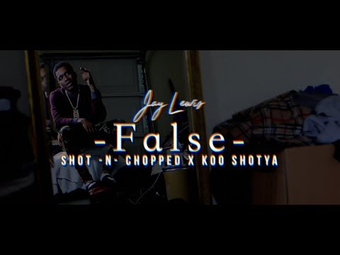 Jay Lewis - False (Official Music Video)