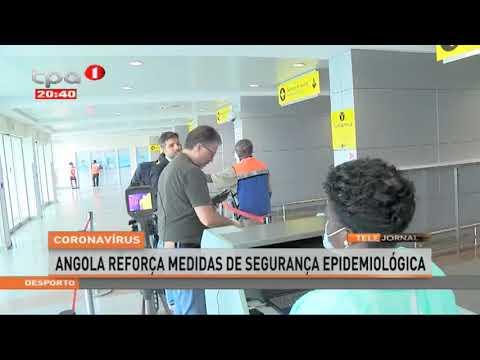 Coronavírus -  Angola reforça medidas de segurança epidemiológica
