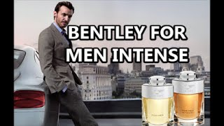 BENTLEY FOR MEN INTENSE REVIEW