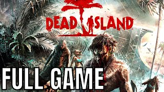 Dead Island - Full Game Walkthrough (No Commentary Longplay)