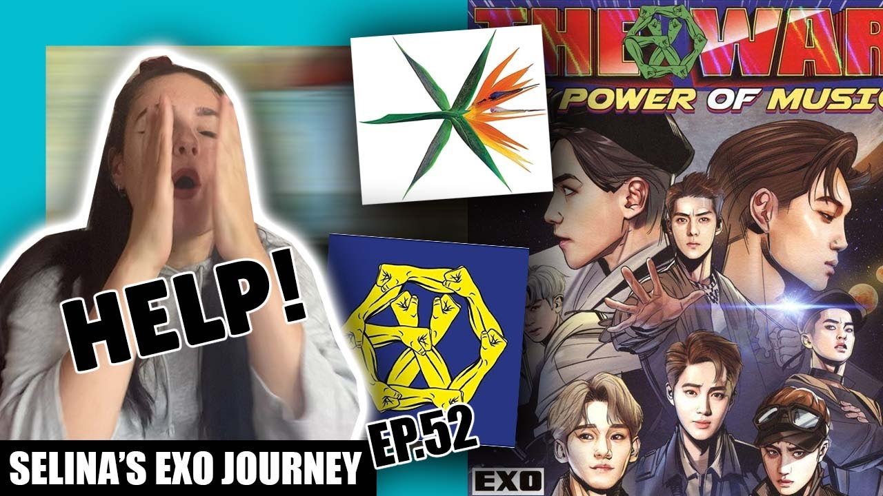 EXO (엑소) The War/Power Of Music ALBUM REACTION (Part 1) | Selina's EXO Journey Ep.52