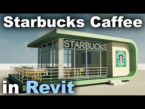 Starbucks Caffee in Revit Tutorial