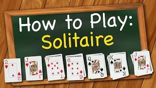How to play Solitaire Card Game (aka Klondike)
