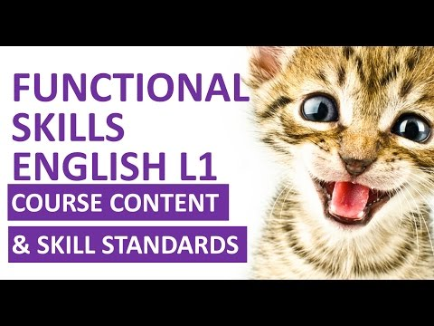 Functional Skills English Level 1: Course Content and Skills Standards