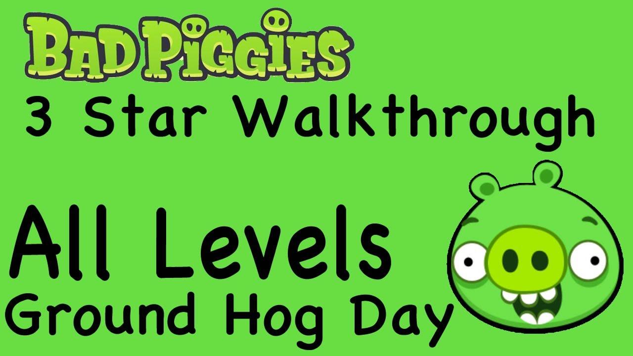 Bad Piggies - All Levels Ground Hog Day Levels 3 Star Walkthrough 1-1 thru 1-IX