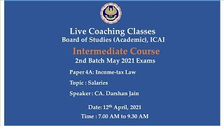 Intermediate Paper-4A: ITL - Topic:Salaries,Morning Session Date:12-04-2021