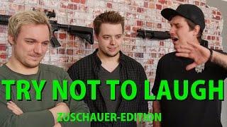 Nicht machen lachen bitte diese! - Zuschauer-Herausforderung