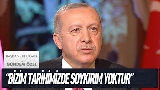 Batı ve soykırım tarihi... - Başkan Erdoğan ile Gündem Özel