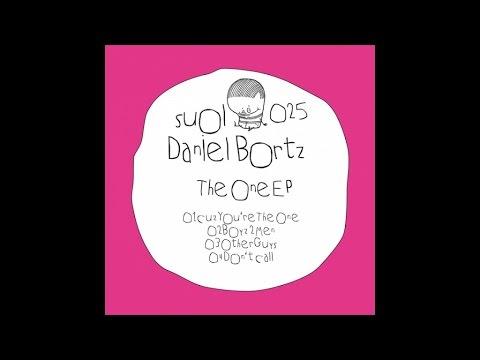 Daniel Bortz - Cuz You're The One (Original Mix)