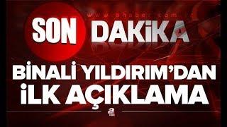 Son dakika! Binali Yıldırım'dan ilk açıklama (23 Haziran İstanbul seçimleri)