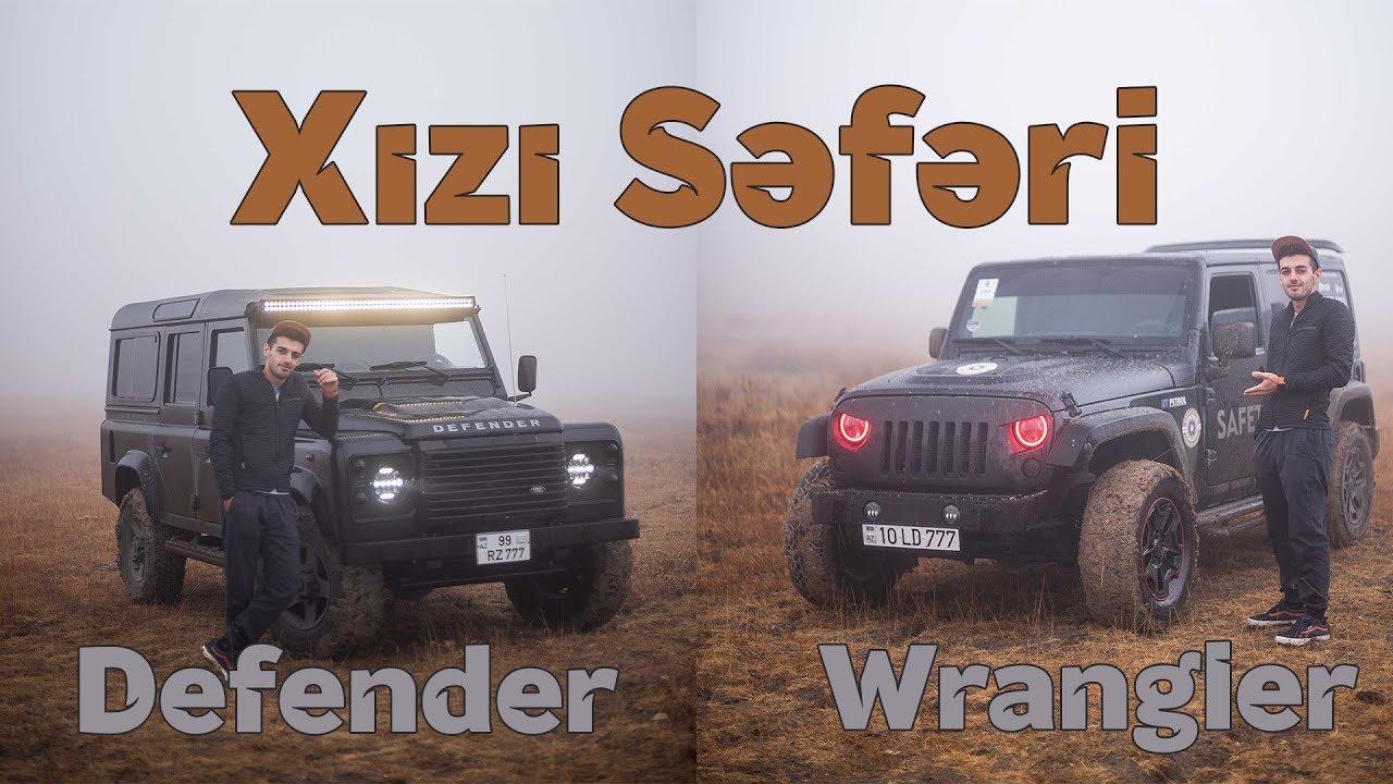 Xızı Səfəri | Defender yoxsa Wrangler ?
