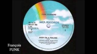 Cool Runners - High On A Feeling (1982) ♫
