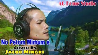 No Petom Mimume Adi Cover Song By Jacop Mingki | Original sung By Alo Libang