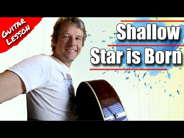 How to play Shallow on guitar - guitar lesson Lady Gaga Bradley Cooper - Star is Born