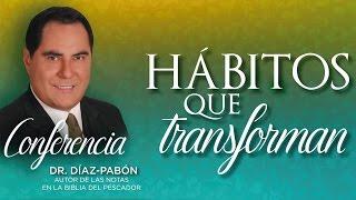 Centro Cristiano La Joya - 070816 - Hábitos que transforman - Dr Díaz Pabón