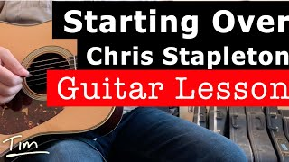 Gambar cover Chris Stapleton Starting Over Guitar Lesson, Chords, and Tutorial