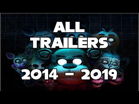 All FNaF Trailers 2019 - FNaF 1 To FNaF VR