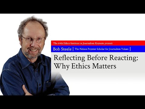 """64th Ethics in Journalism Keynote • """"Reflecting Before Reacting: Why Ethics Matters"""" with Bob Steele"""