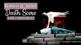 Romeo and Juliet Death Scene with Commentary | Kathryn Morgan